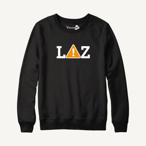 Dikkat LAZ Sweatshirt